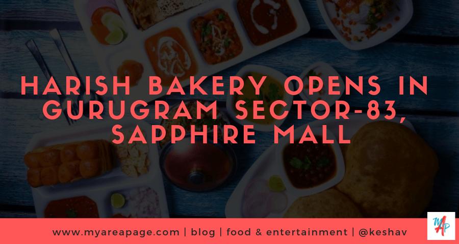 Harish Bakery- Sapphire mall, Sector 83, Gurugram banner