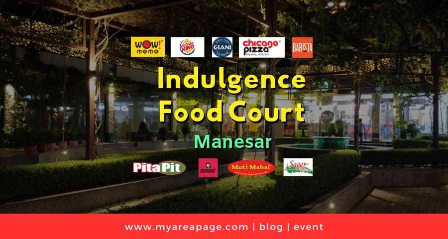 Indulgence food court in Manesar banner