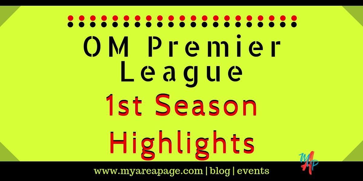 OM Premier League – 1st Season Highlights banner