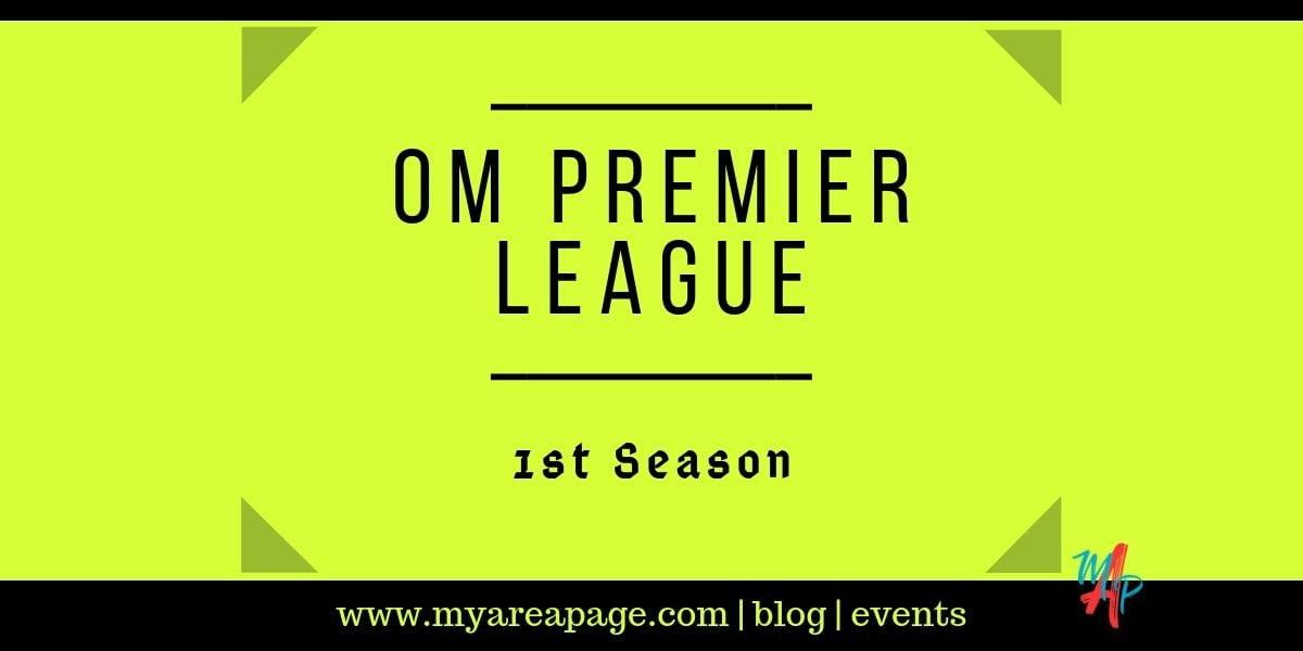 OM Premier League – 1st Season banner