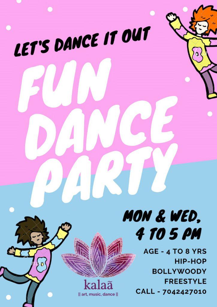 Kalaa Fun Dance Party