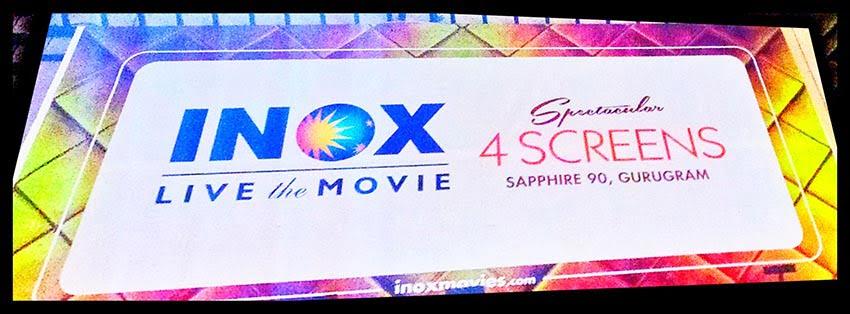 4 Screens available at Inox Sapphire Ninety