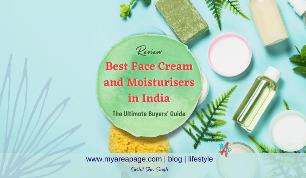 Best Face Cream and Moisturiser For Men and Women in India Blog Banner