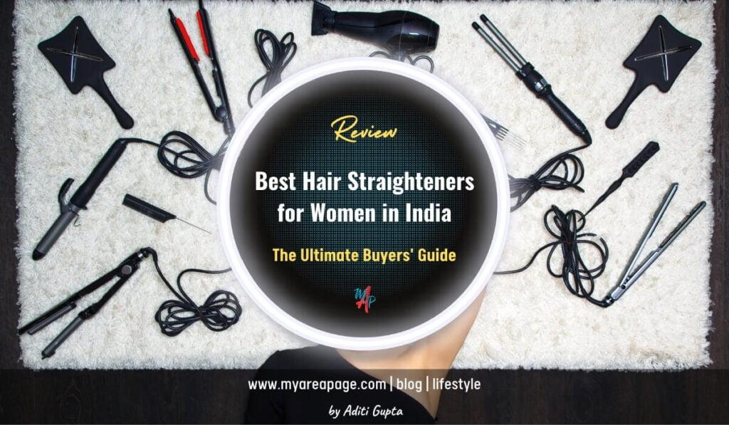 Best Hair Straighteners for Women in India Blog Banner